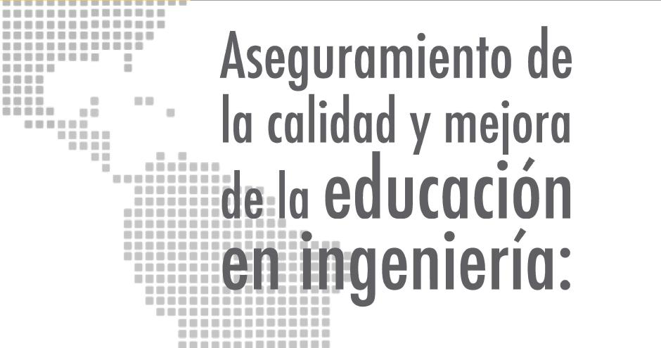 """CONFEDI y ACOFI lanzan un libro sobre """"Aseguramiento de la Calidad y Mejora de la Educación en Ingeniería"""""""