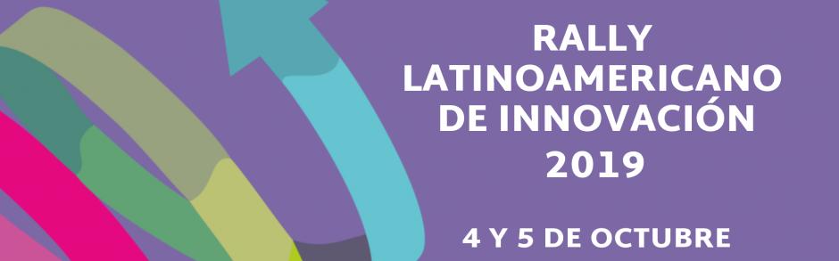 El Rally Latinoamericano de Innovación ya tiene fecha